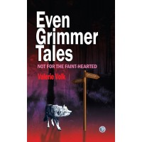 Even Grimmer Tales: Not for the faint-hearted