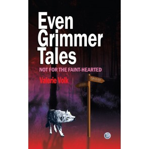 Even Grimmer Tales: Not for the faint-hearted eBk