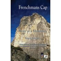 Frenchmans Cap: Story of a Mountain eBk