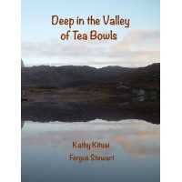 Deep in the Valley of Tea Bowls