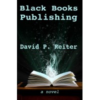 Black Books Publishing (a novel)