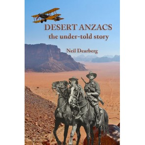 Desert Anzacs: the Under-Told Story