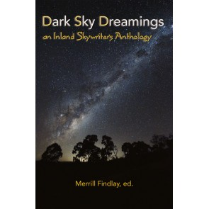 Dark Sky Dreamings: an Inland Skywriters Anthology eBk