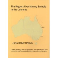 The Biggest-Ever Mining Swindle in the Colonies HB