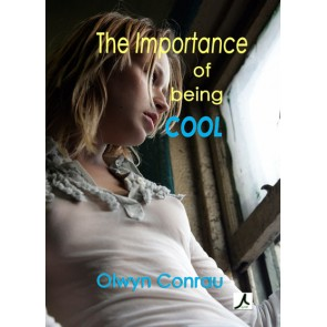 The Importance of Being Cool eBk