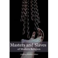 Masters and Slaves of Modern Religion eBk