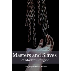 Masters and Slaves of Modern Religion PB