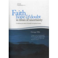 Faith, Hope & Doubt in Times of Uncertainty: Backhouse Lecture 2008