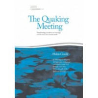 The Quaking Meeting: Backhouse Lecture 2009