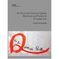 An Encounter Between Quaker Mysticism and Taoism in Everyday Life eBook