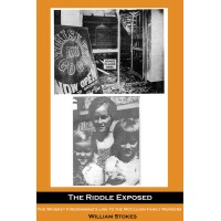 The Riddle Exposed: The Whiskey Firebombing's Link to the McCulkin Family Murders