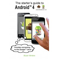 The Starter's Guide to Android 4