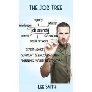 The Job Tree: Winning Your Next Job