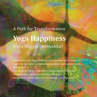 Yoga Happiness: A Path for Transformation