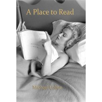 A Place to Read: Life and Books eBk