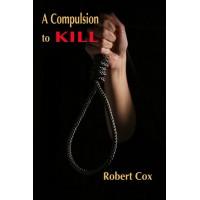 A Compulsion to Kill eBook
