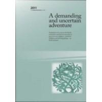 A Demanding and Uncertain Adventure: Backhouse Lecture 2011 eBk